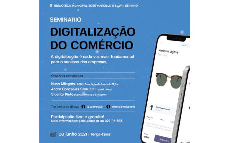 Seminário 'Digitalização do Comércio'