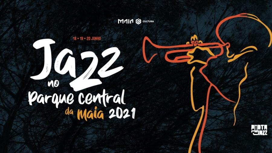 Jazz no Parque Central da Maia 2021