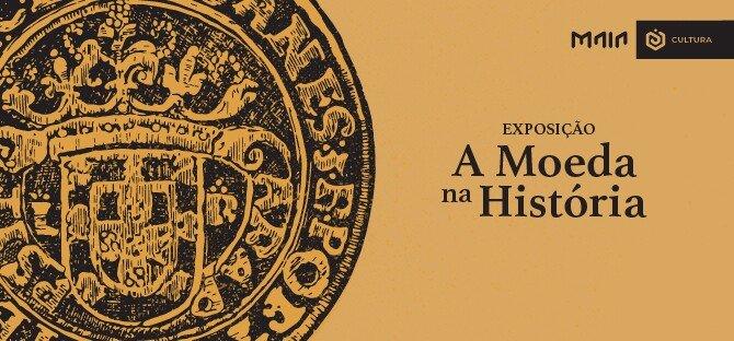 'A Moeda na História'