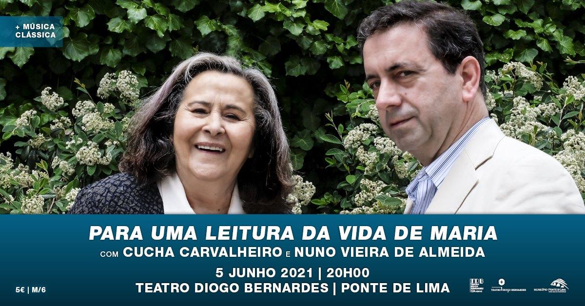 Para Uma Leitura da Vida de Maria - Teatro Diogo Bernardes   Ponte de Lima