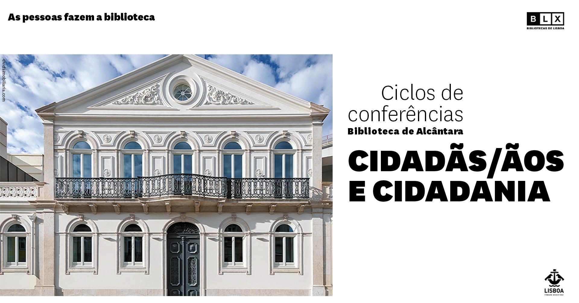 Ciclo de Conferências Cidadãs/ãos e Cidadania