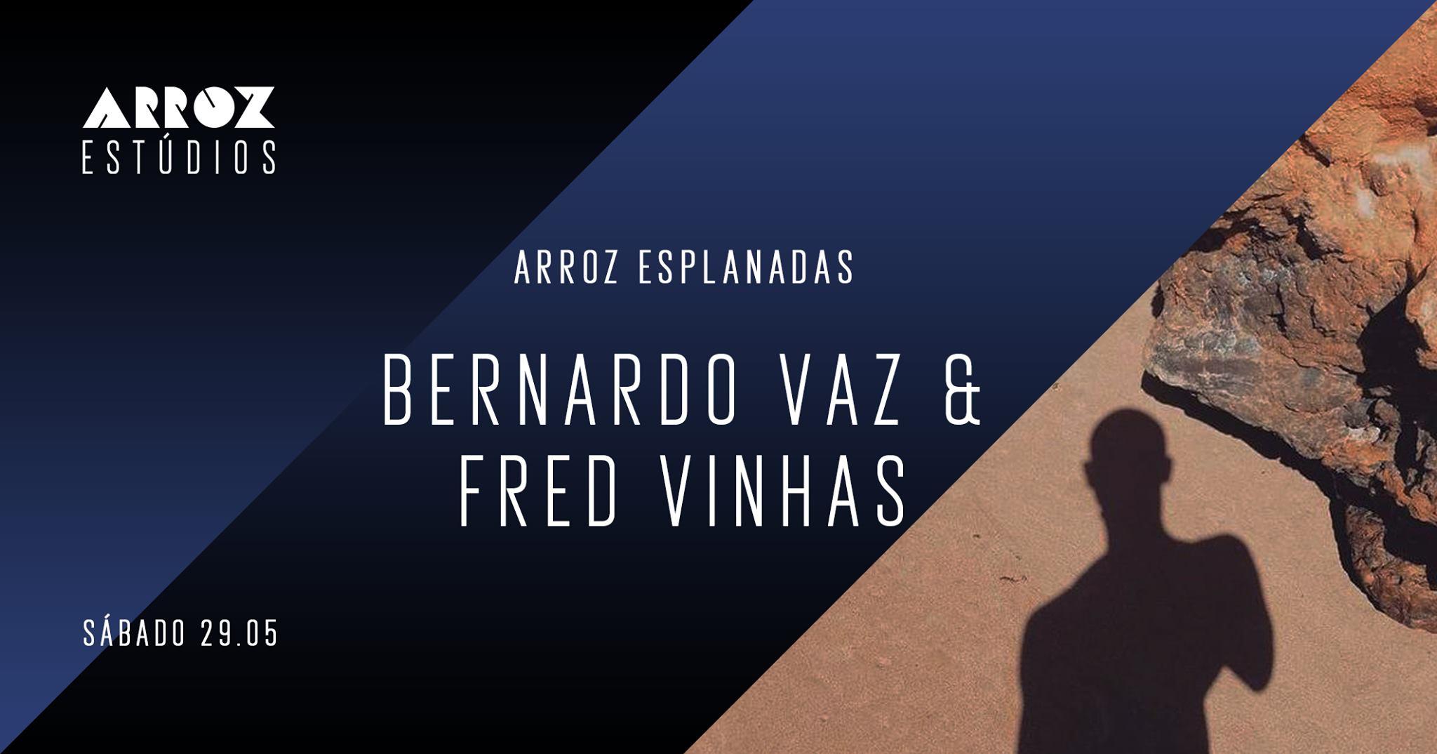 Bernardo Vaz & Fred Vinhas