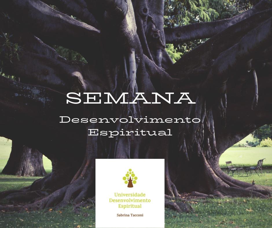 Semana Desenvolvimento Espiritual