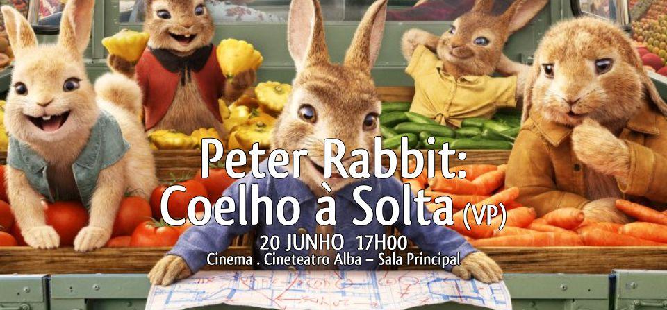 CINEMA: Peter Rabbit: Coelho à Solta (VP)