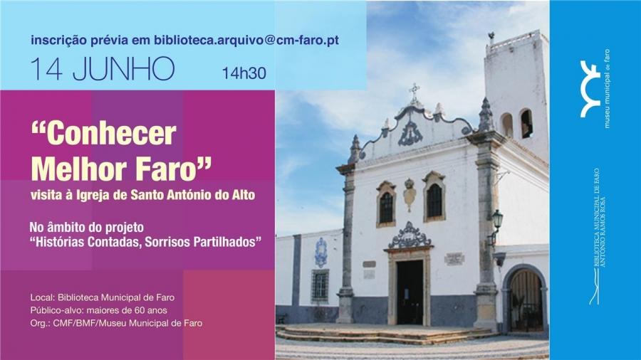 Conhecer melhor Faro - visita à igreja de Stº António do Alto