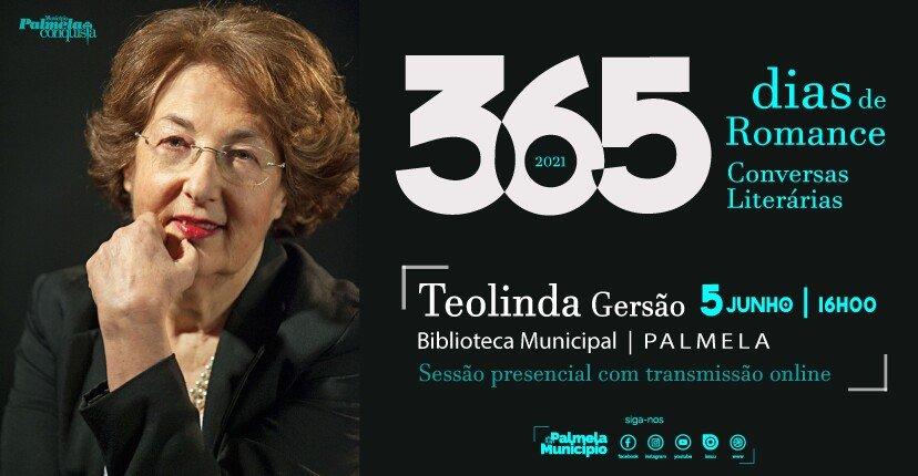 TEOLINDA GERSÃO NA PRÓXIMA EDIÇÃO '365 DIAS DE ROMANCE - CONVERSAS LITERÁRIAS'