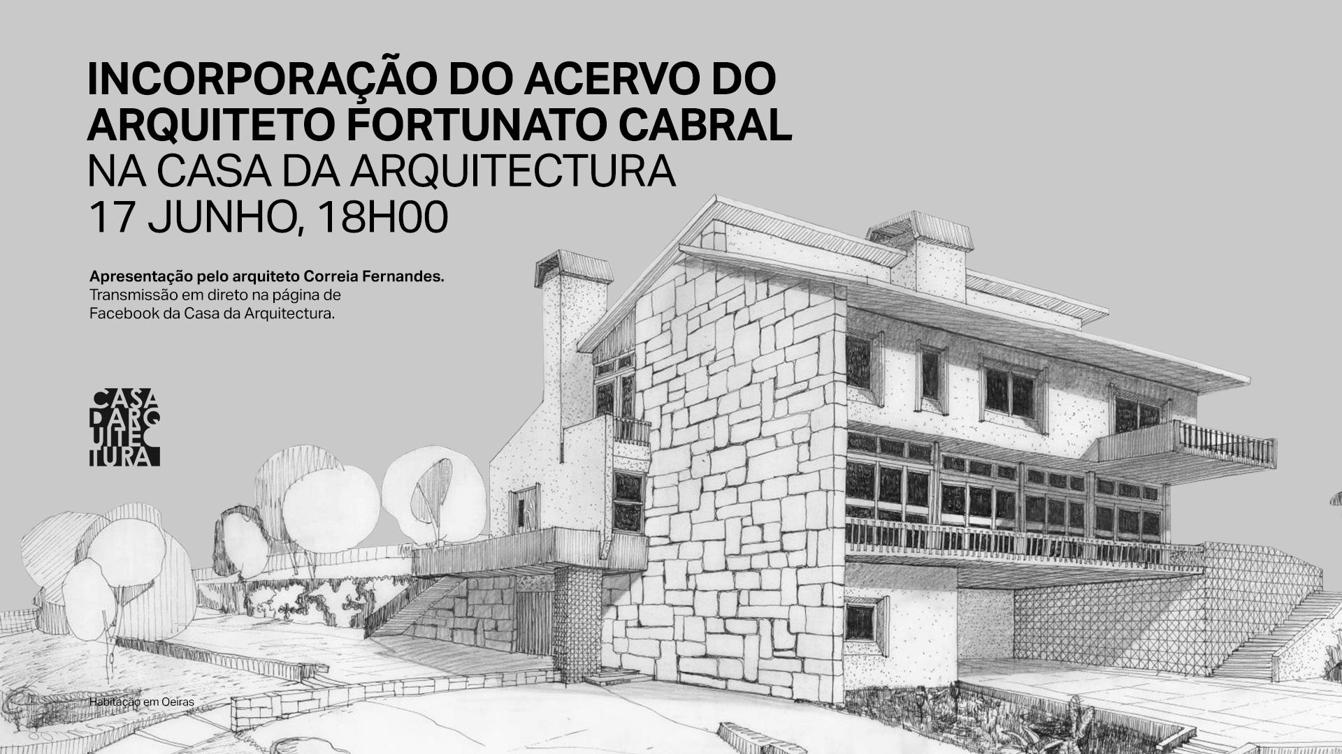 Incorporação de acervo do arquiteto Fortunato Cabral na Casa da Arquitectura