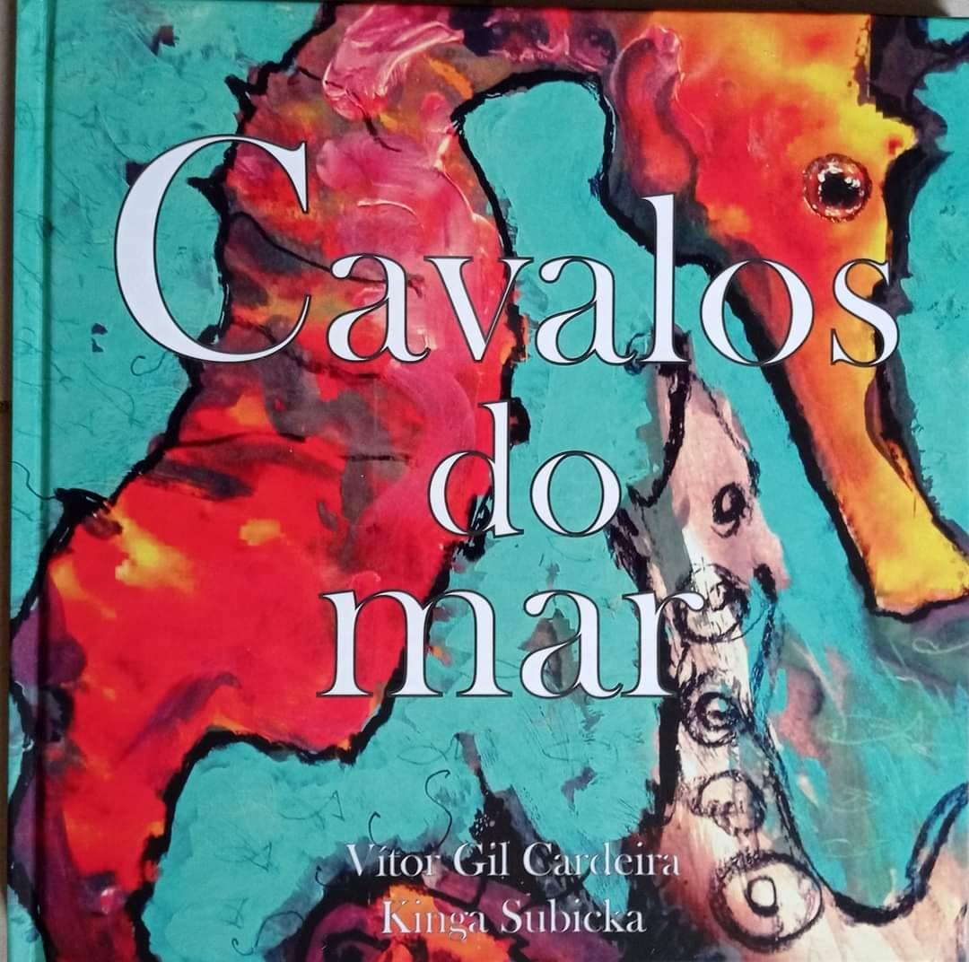 Apresentação do livro 'Cavalos do Mar' com textos de Vítor Gil Cardeira e ilustração de Kinga Subick