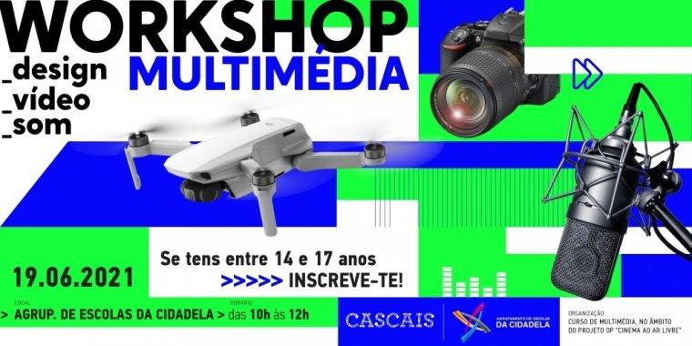 Workshop Multimédia: Design, Vídeo e Som