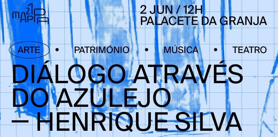 Diálogo através do Azulejo - Henrique Silva
