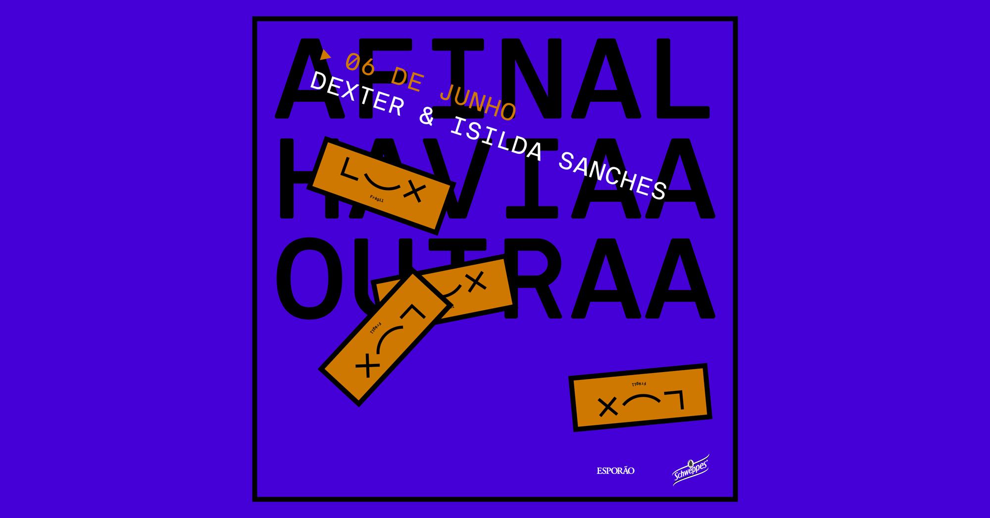 Afinal Havia Outra com Dexter & Isilda Sanches