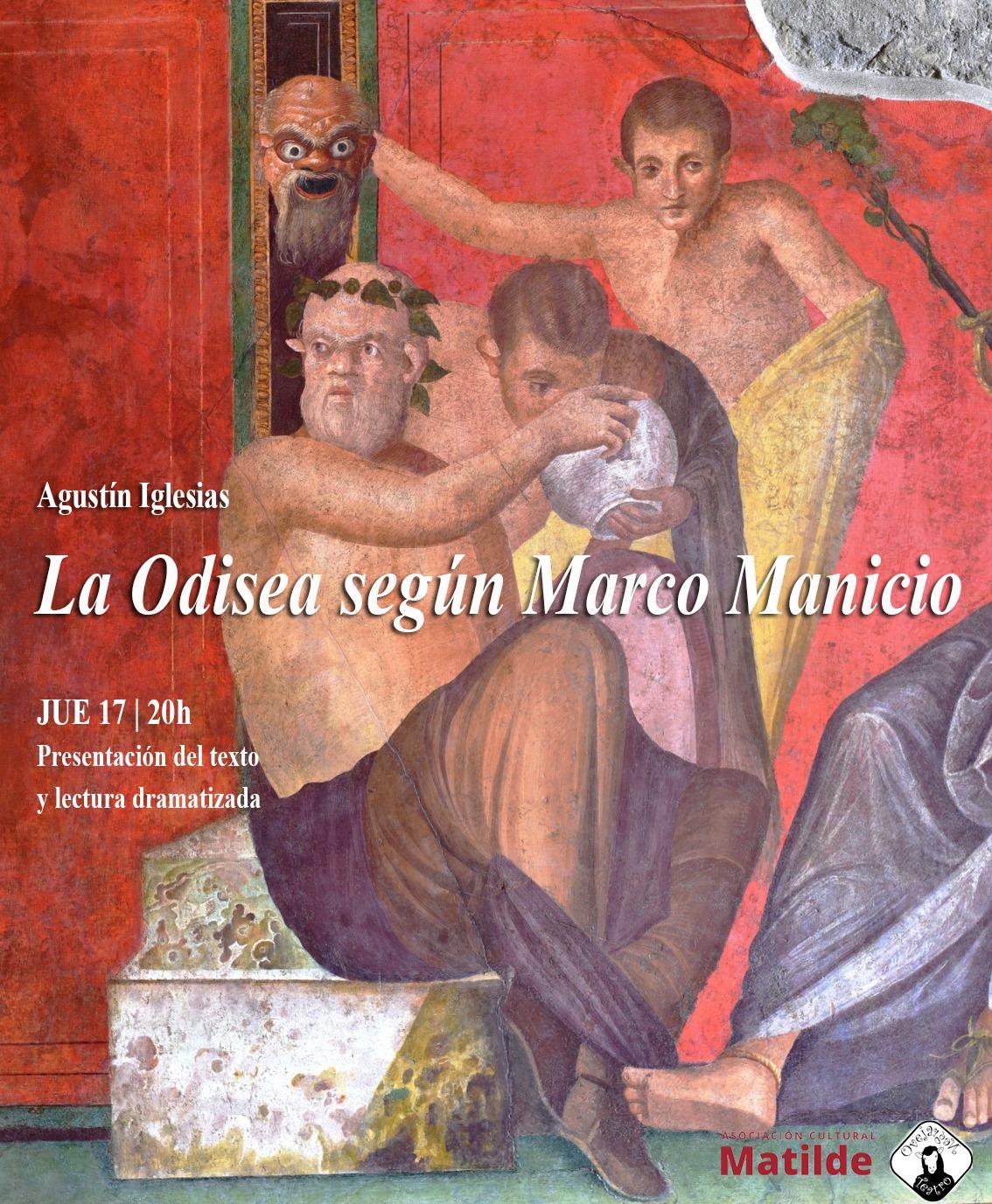 17 JUNIO 20H| 'LA ODISEA SEGÚN MARCO MANICIO', AGUSTÍN IGLESIAS (BADAJOZ)