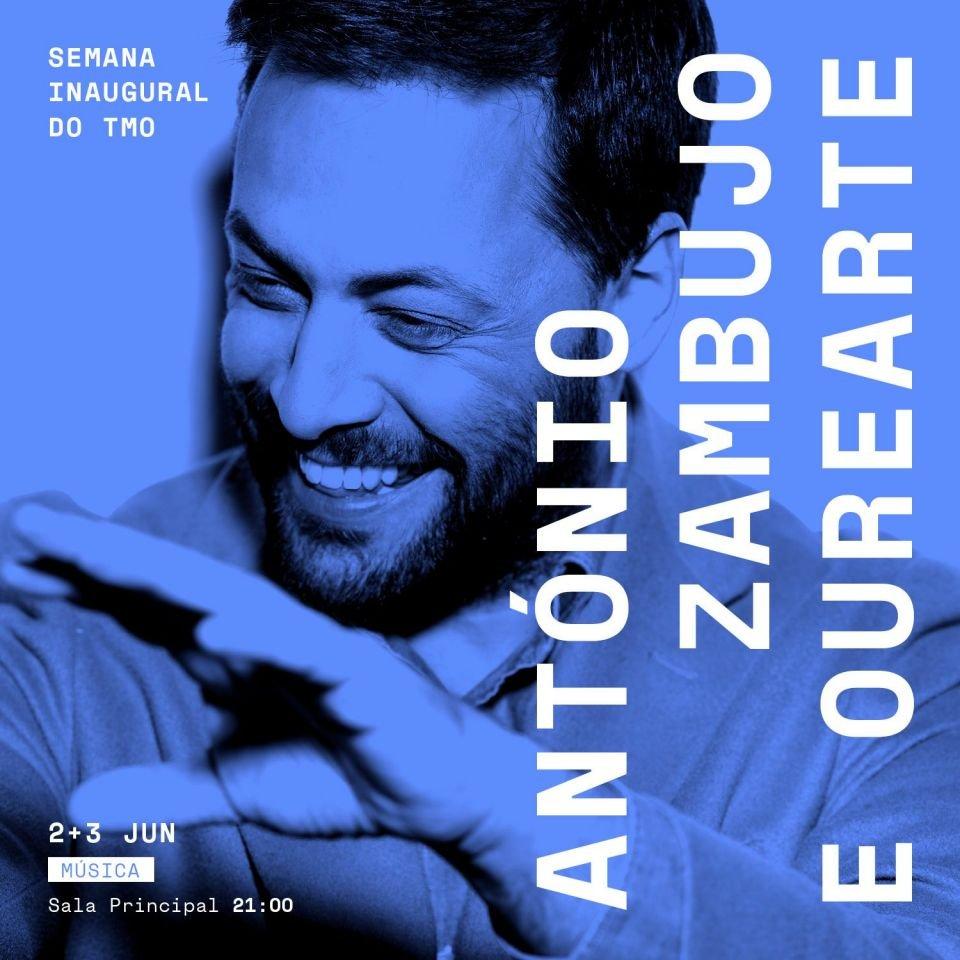 ANTÓNIO ZAMBUJO E OUREARTE-ESCOLA DE MÚSICA E ARTES DE OURÉM