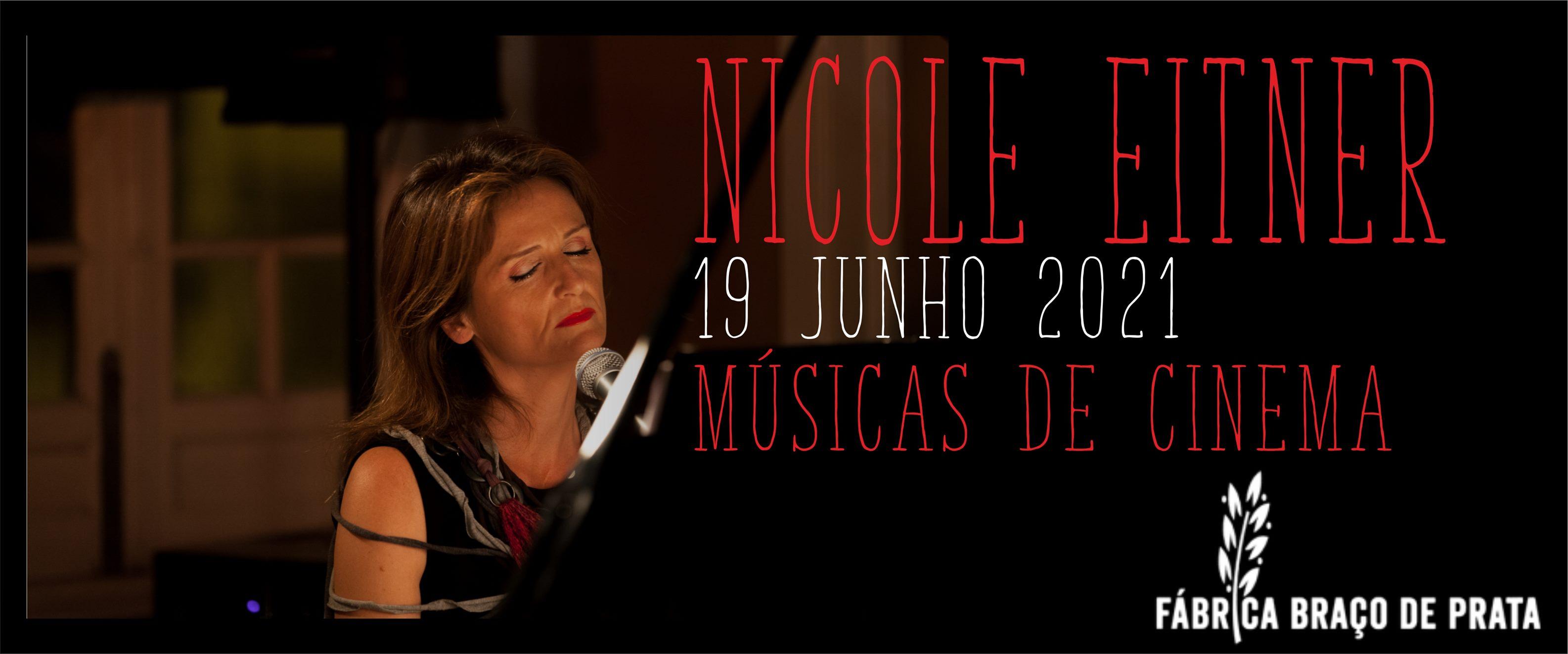 Nicole Eitner - Músicas de Cinema | 14º aniversário da Fábrica Braço de Prata!