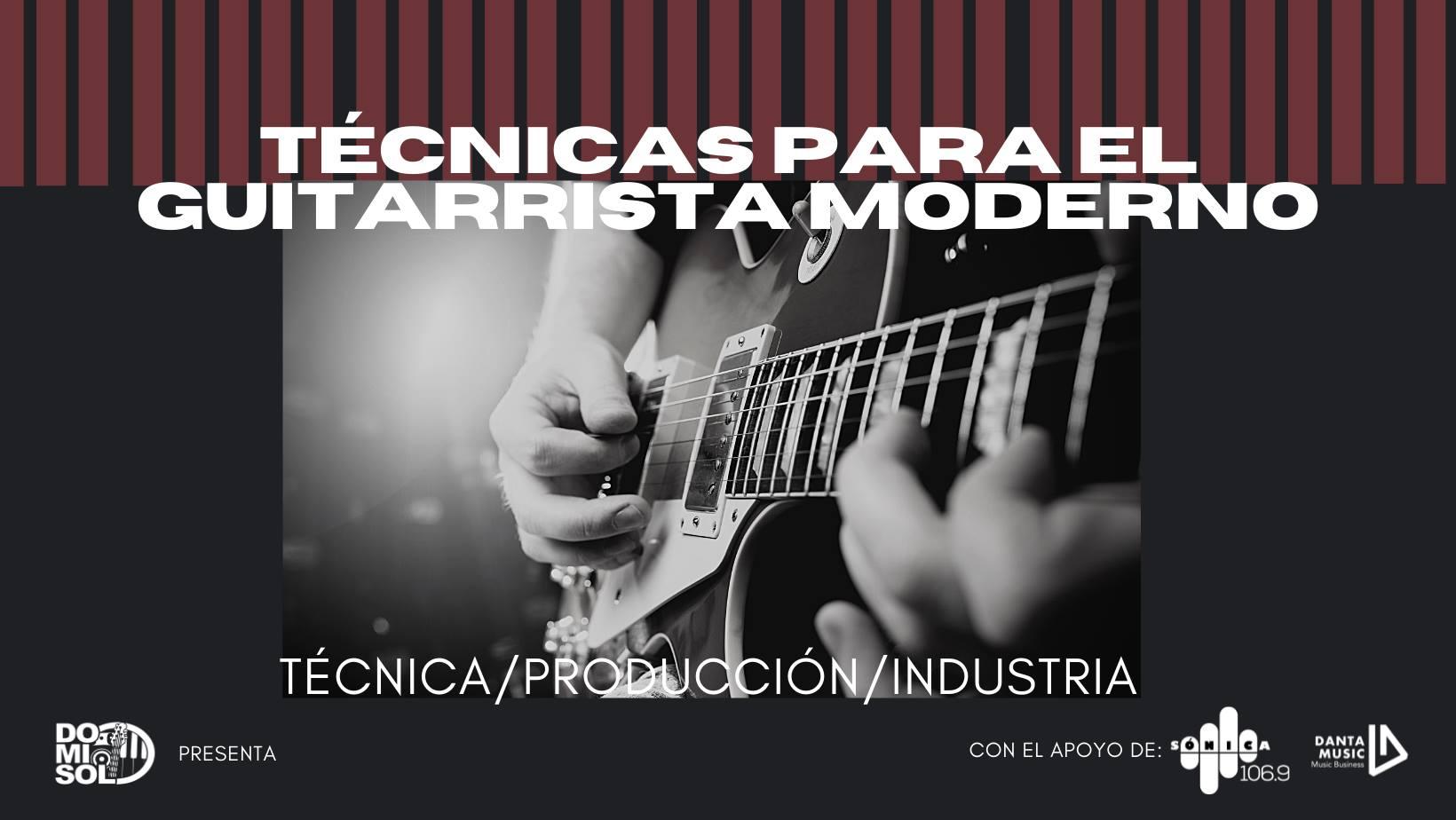 Masterclass: Técnicas para el Guitarrista Moderno
