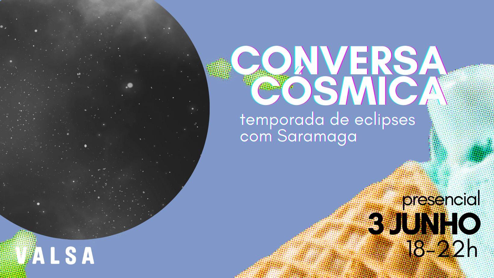 CONVERSA CÓSMICA | temporada de eclipses - com Saramaga