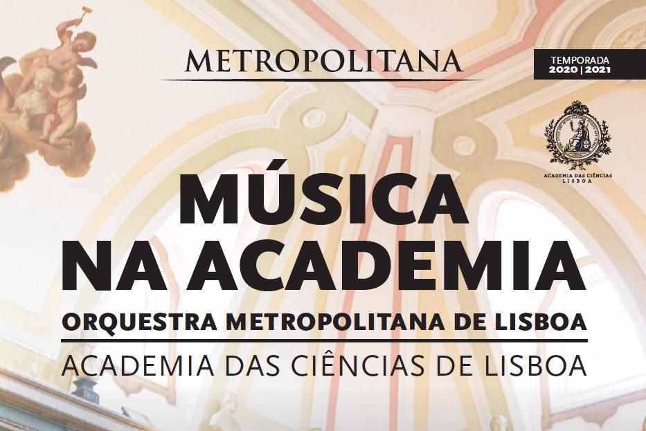 Música na Academia - Orquestra Metropolitana de Lisboa