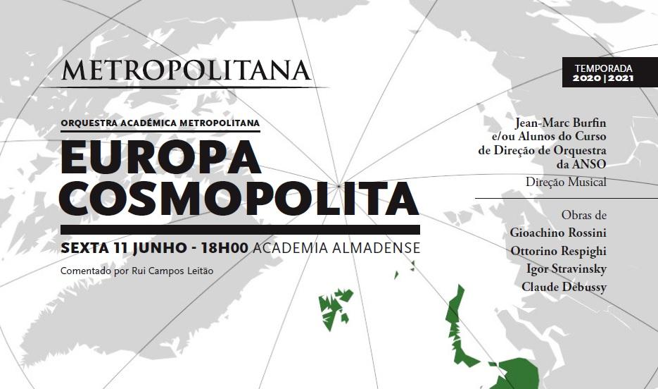 Europa Cosmopolita | Orquestra Académica Metropolitana