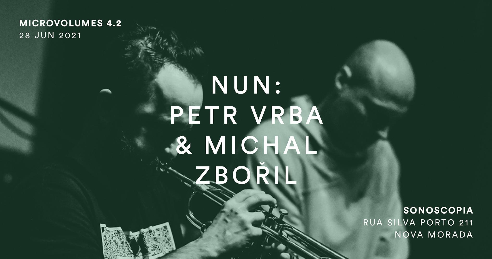 Microvolumes 4.2 | Nun: Petr Vrba & Michal Zbořil