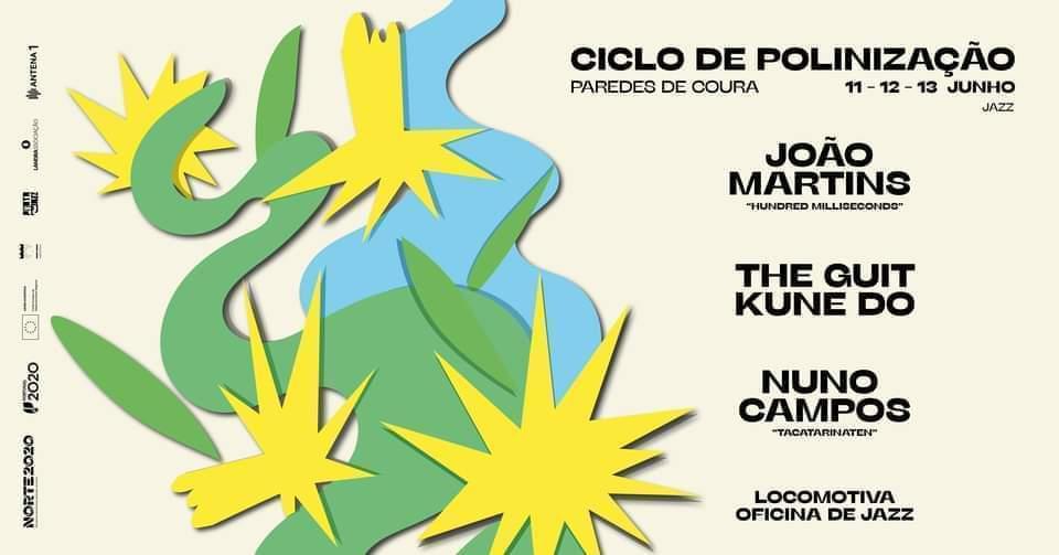 Ciclo de Polinização Paredes de Coura • JUNHO • Jazz