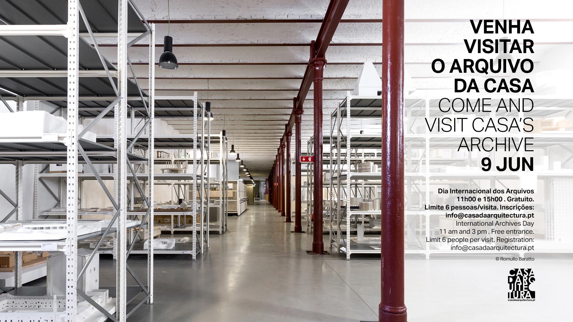 Visitas guiadas ao Arquivo da Casa / Guided visits to Casa´s Archive
