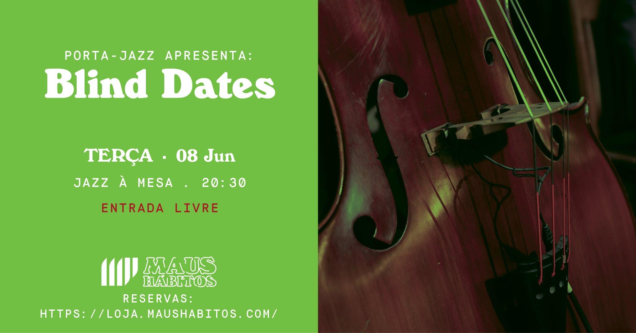 Jazz à Mesa | Porta Jazz apresenta: Blind Dates #13