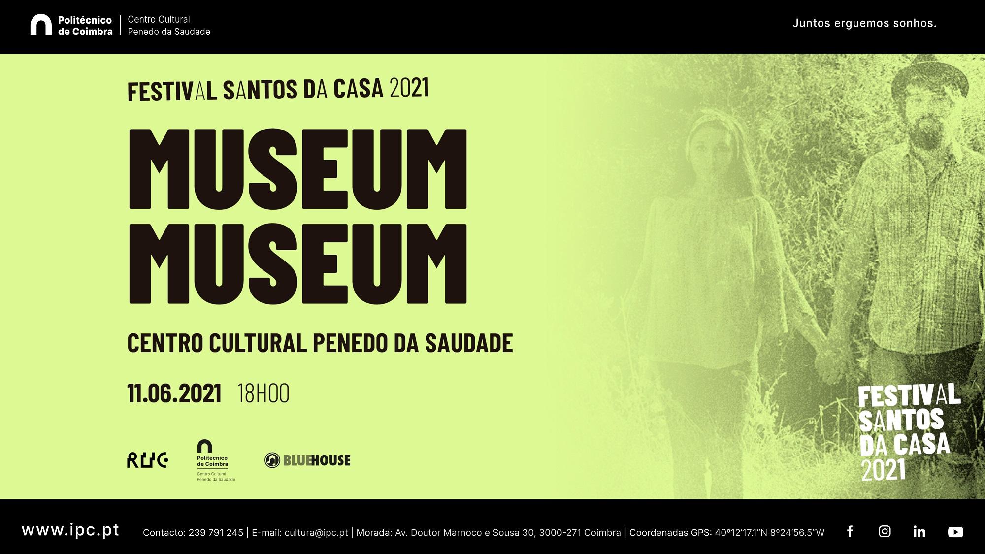 Museum Museum - C.C. Penedo da Saudade (FSdC20/21)