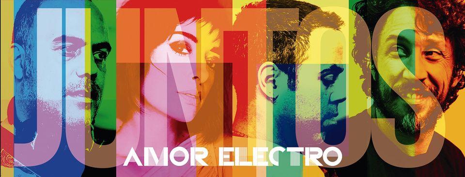 Amor Electro - 'Juntos'