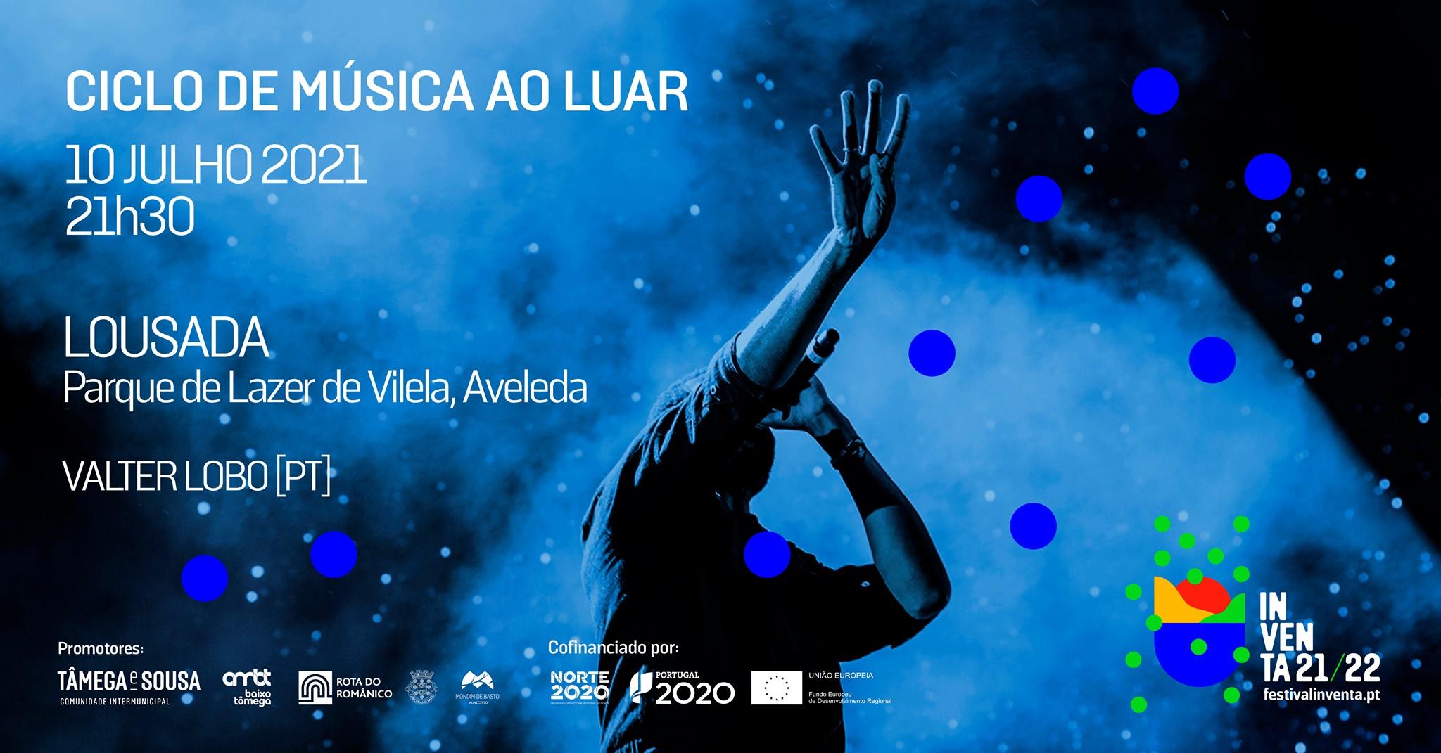 Valter Lobo - Ciclo de música ao luar - Lousada