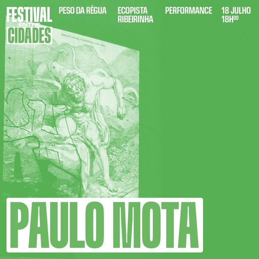 Paulo Mota (Performance)