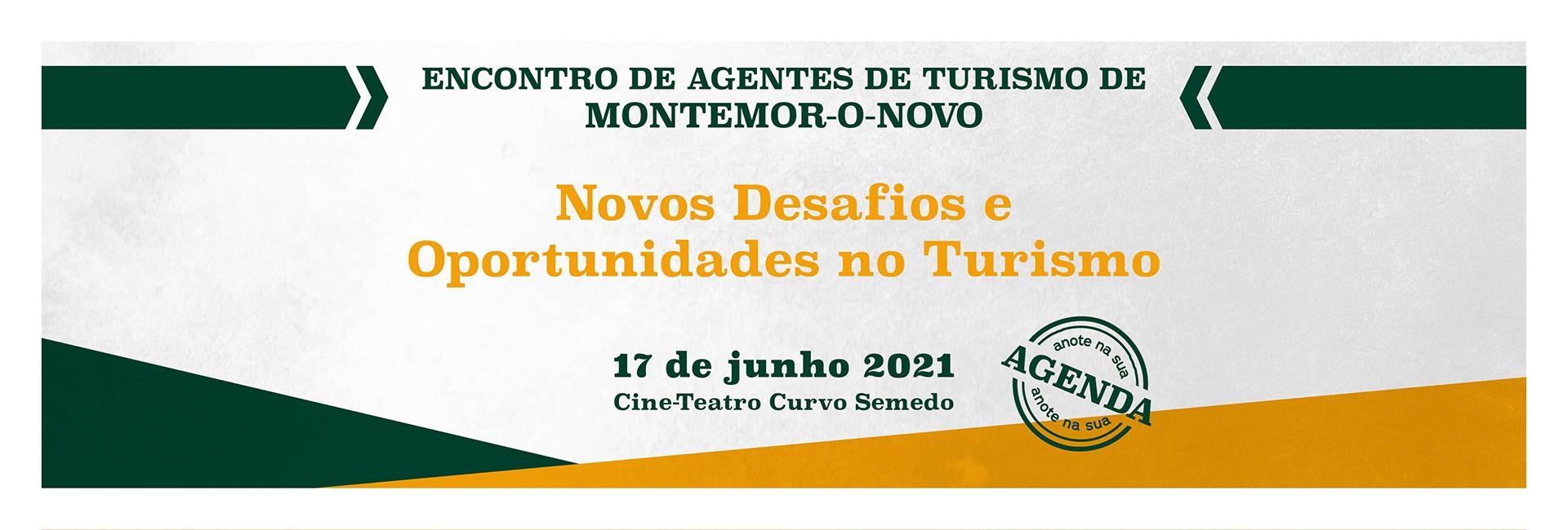 Encontro de Agentes de Turismo - 'Novos Desafios e Oportunidades no Turismo!