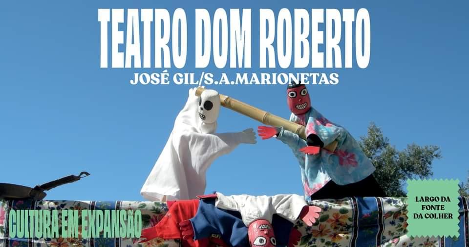 TEATRO DOM ROBERTO | JOSÉ GIL/S.A.MARIONETAS