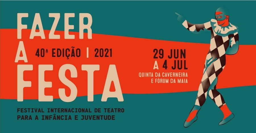 40º FAZER A FESTA – Festival Internacional de Teatro para a Infância e Juventude