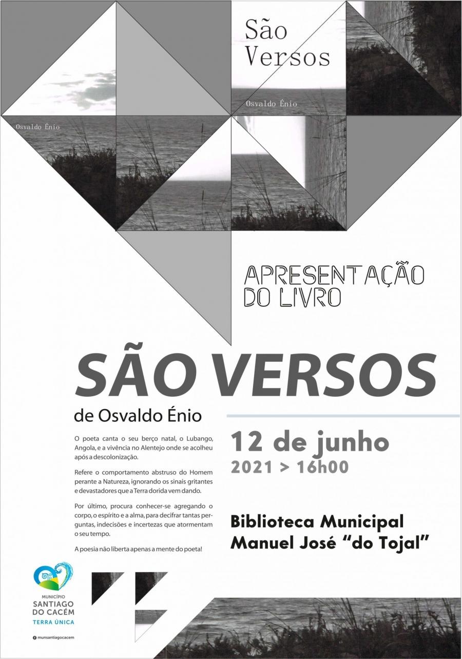 """Apresentação do livro """"São Versos"""" de  Osvaldo Énio"""