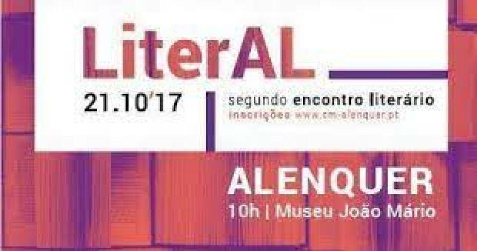 """""""Literal – V Encontro Literário do Concelho de Alenquer"""""""
