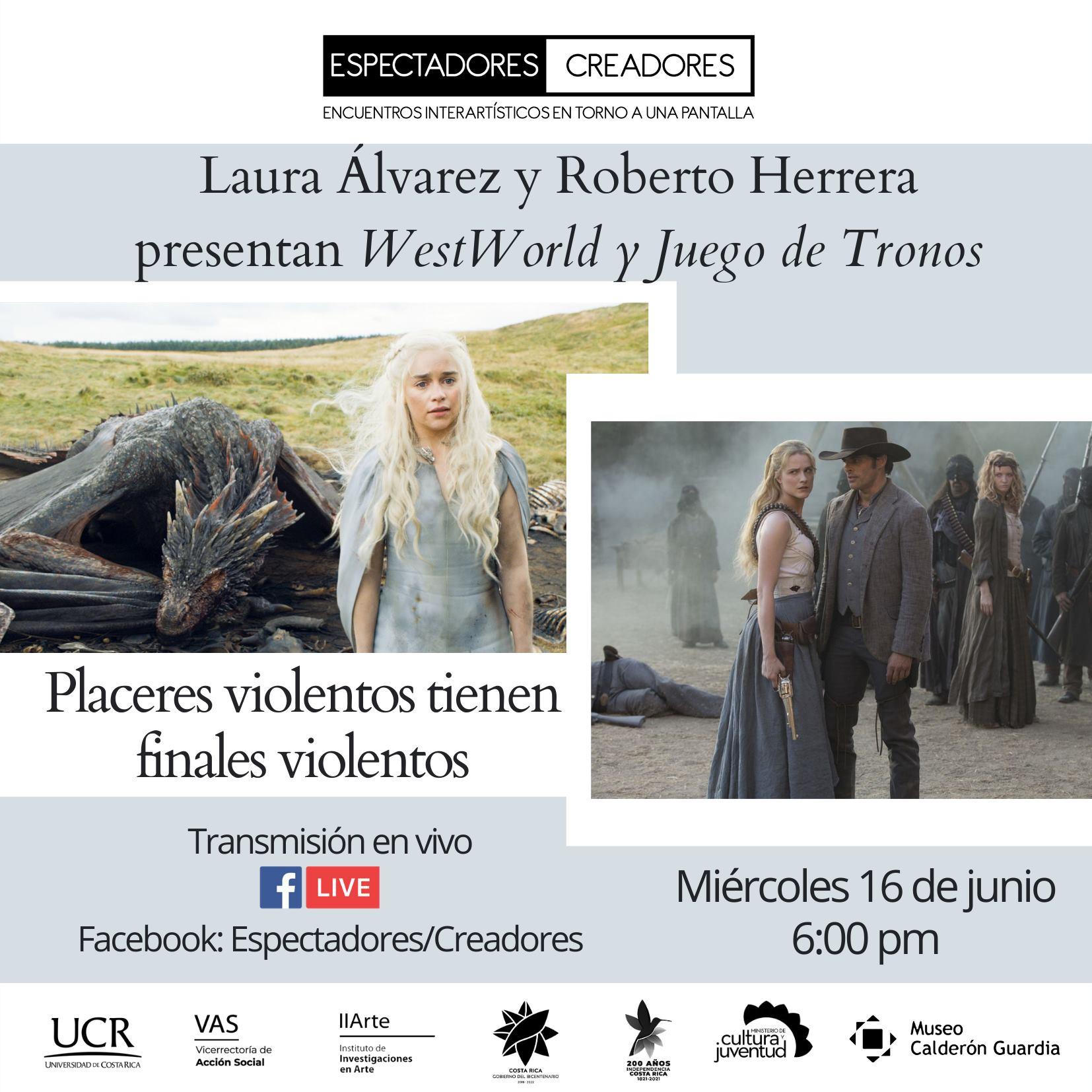 Laura Álvarez y Roberto Herrera presentan WestWorld y Game of Thrones