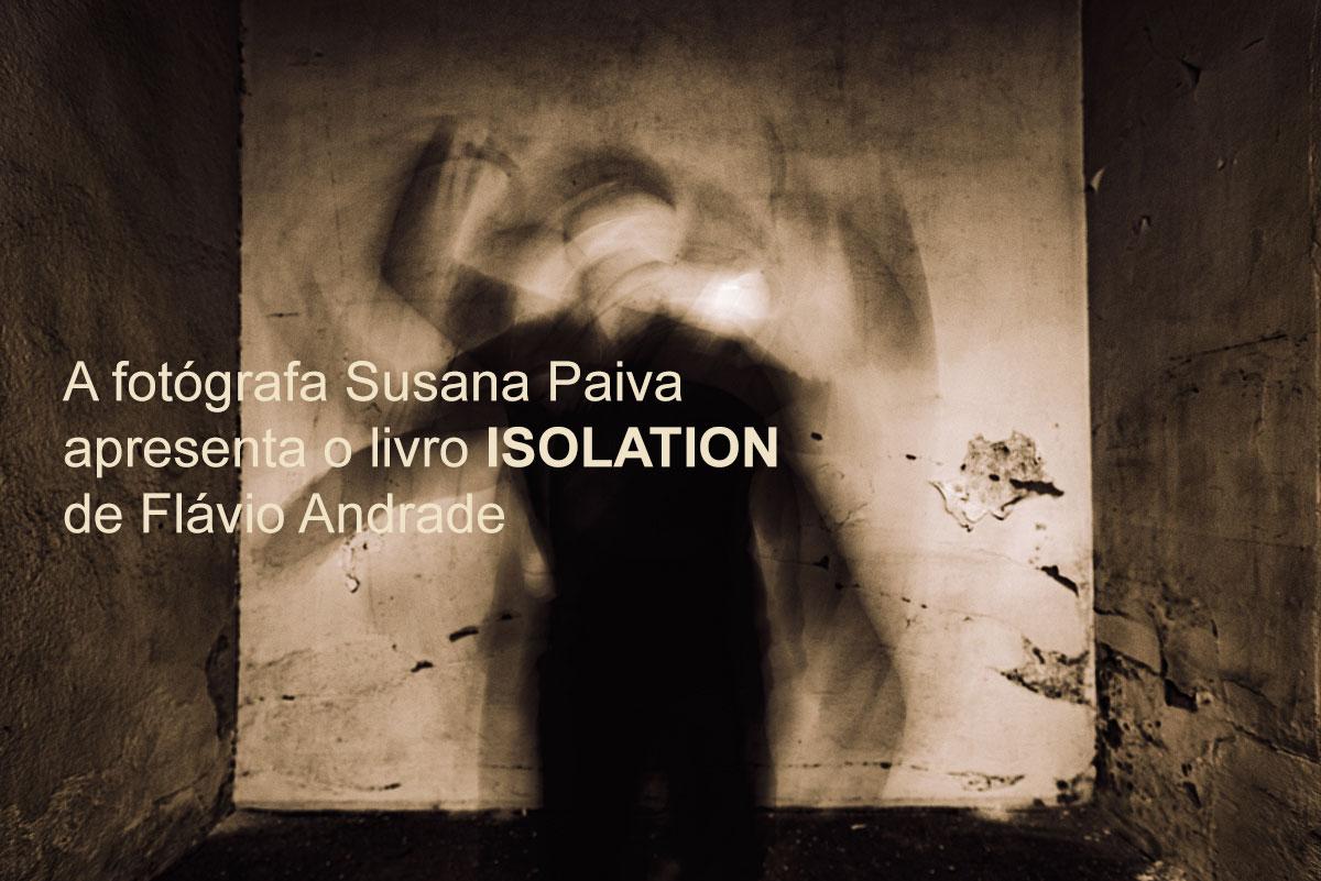 Lançamento do livro ISOLATION de Flávio Andrade na Livraria Snob