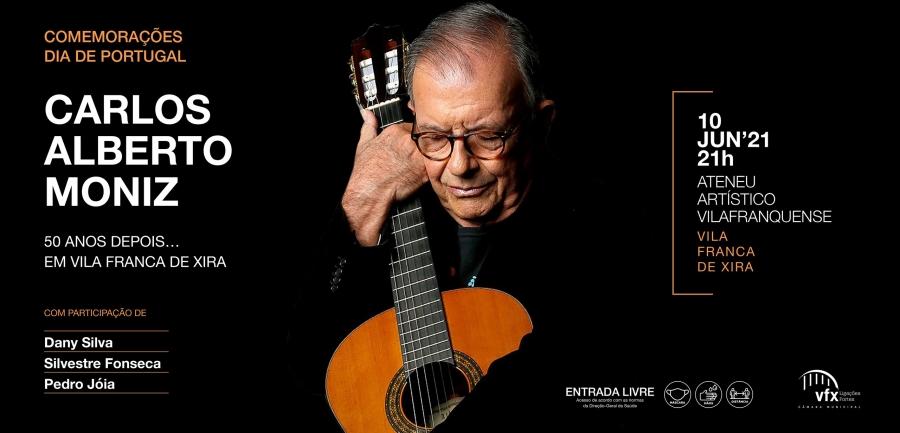 """Carlos Alberto Moniz 50 Anos depois…"" – Concerto comemorativo do 10 de ..."