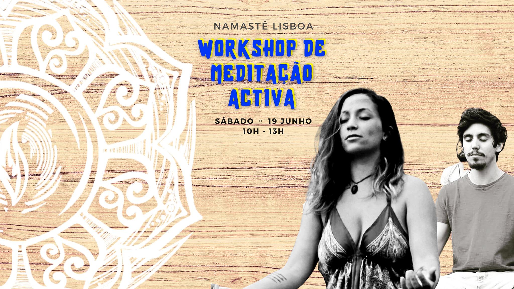 WORKSHOP DE MEDITAÇÃO ACTIVA