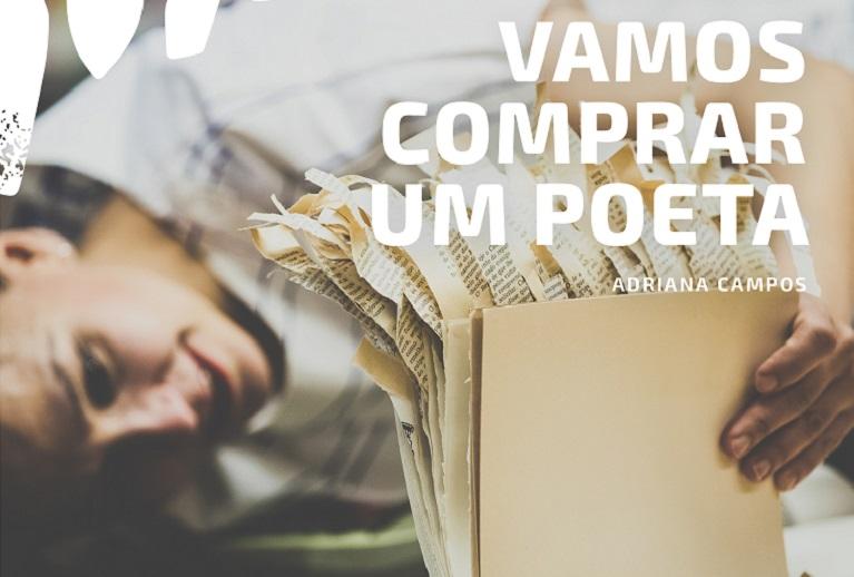 Vamos comprar um poeta, de Adriana Campos