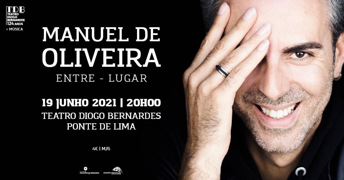Manuel de Oliveira | Entre-Lugar | Teatro Diogo Bernardes