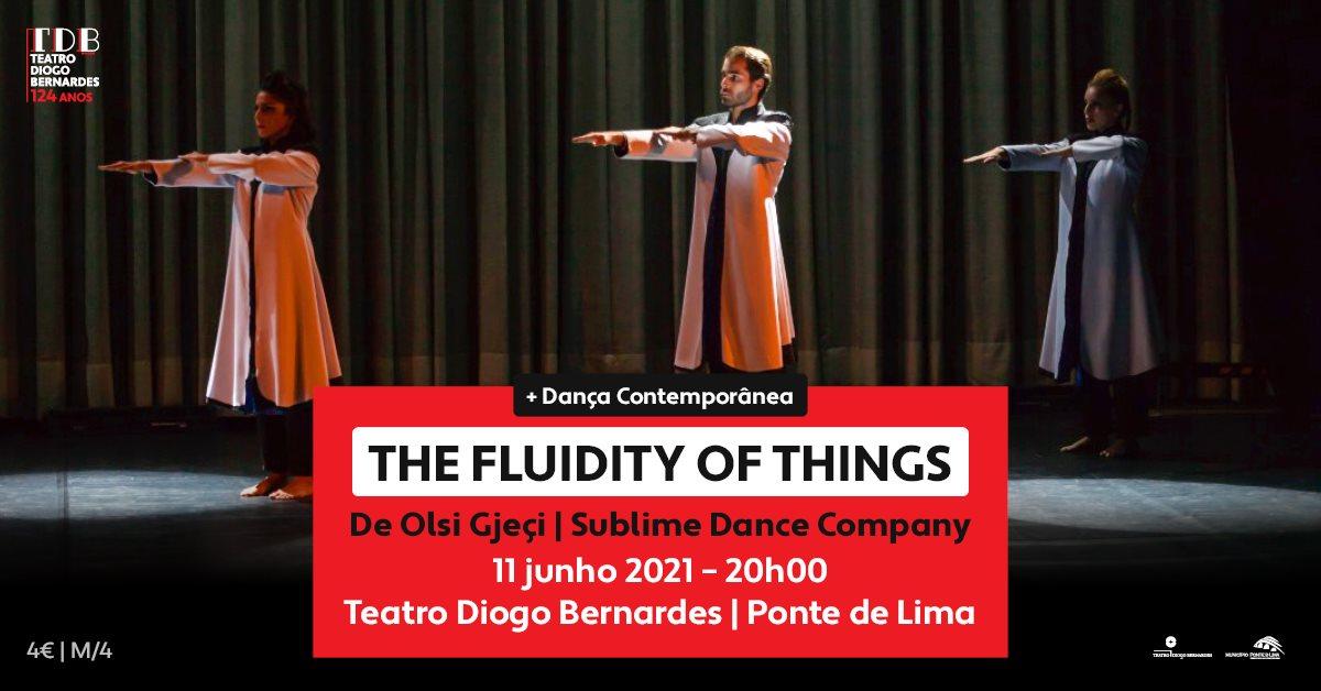 """The Fluidity of Things' de Olsi Gjçi pela Sublime Dance Company | Teatro Diogo Bernardes"