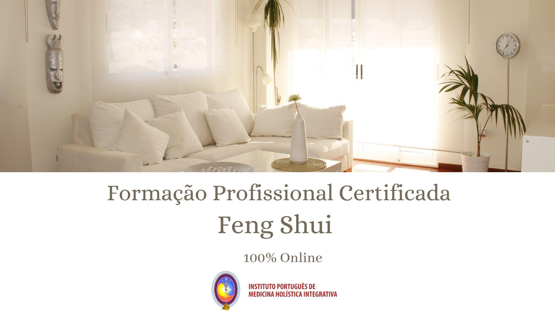 FORMAÇÃO CERTIFICADA  Feng Shui