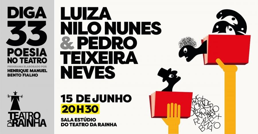 Diga 33 com Luiza Nilo Nunes & Pedro Teixeira Neves