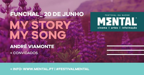 My Story My Song com André Viamonte - Madeira 2021
