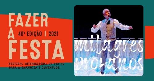 Milagres Profanos – 50 Anos de Teatro com os Grupos Independentes Portugueses