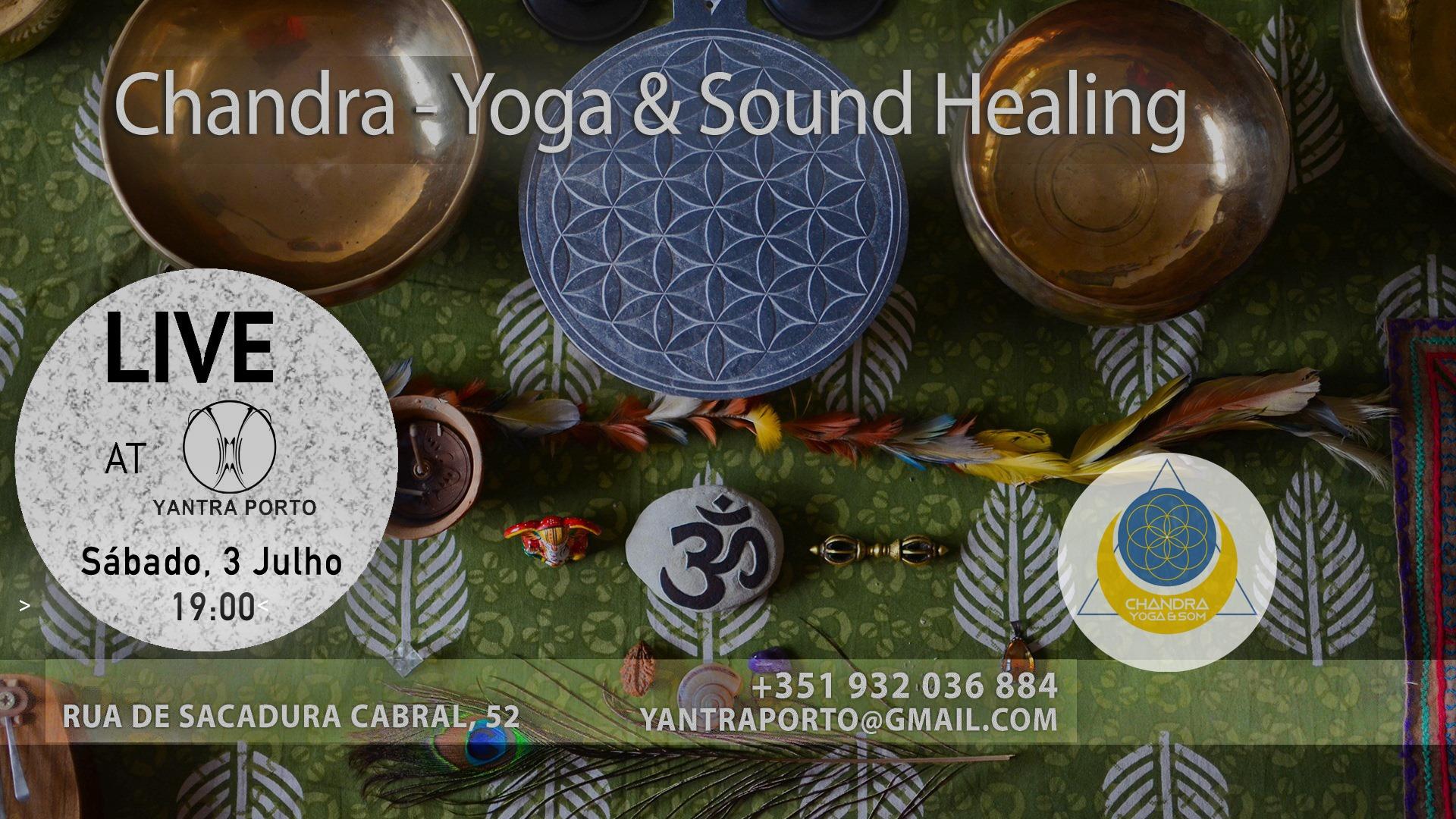 Sound Journey with Chandra - Yoga & Sound Healing [ LIVE ]