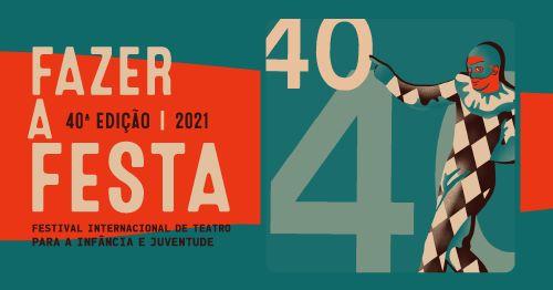 Tanto Teatro! 40 Edições do Fazer a Festa - Exposição
