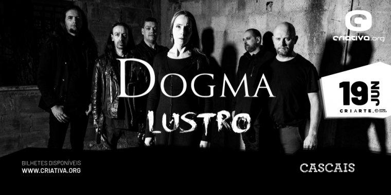 Dogma + Lustro