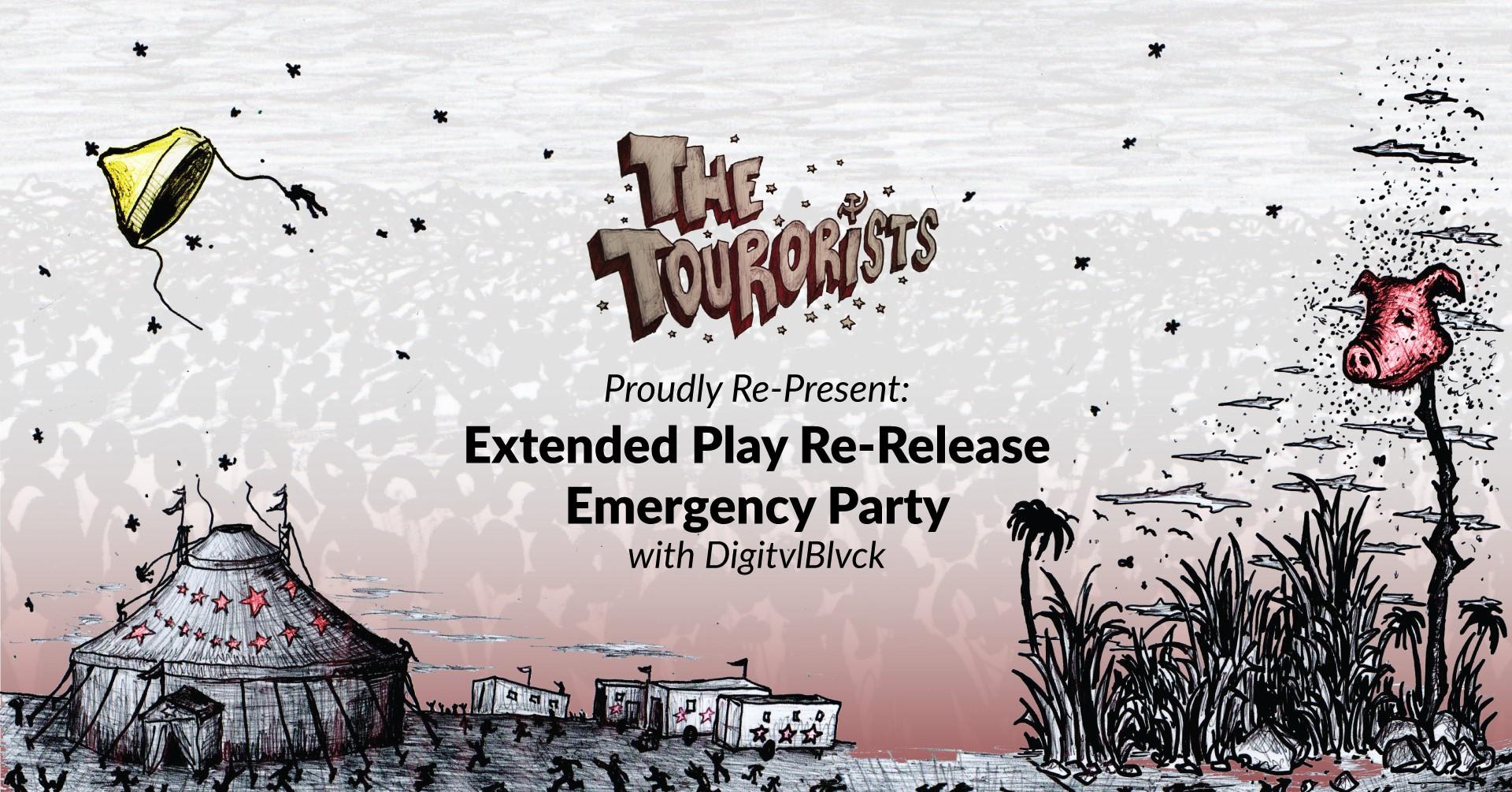 The Tourorists: Emergency Emergence Party 2021